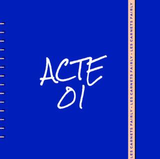 CARNETS-FAIRLY_ACTE-01_la-reassurance vignette